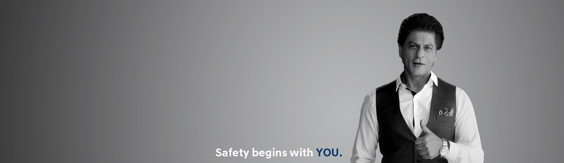Road safety begins with you