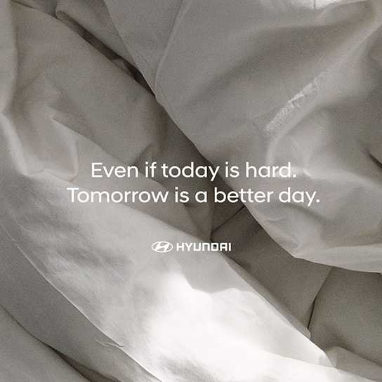 Even if today is hard. Tomorrow is a better day